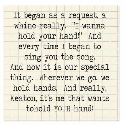 i wanna hold keaton's hand